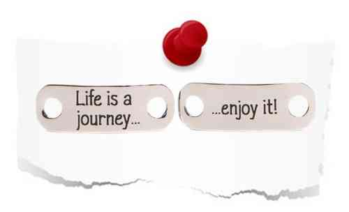 "Double TAG: ""Life is a journey...  enjoy it!"" - Glänzend"